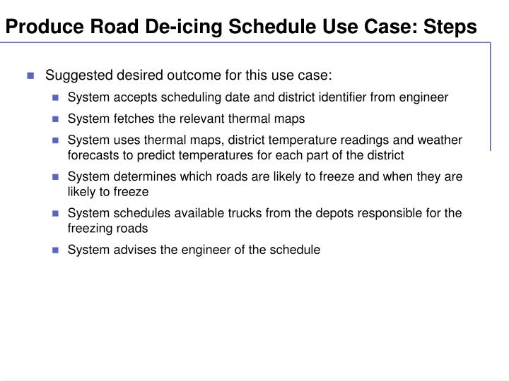 Produce Road De-icing Schedule Use Case: Steps