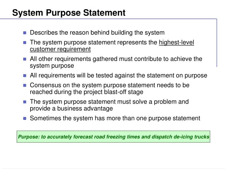 System Purpose Statement