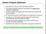 system purpose statement