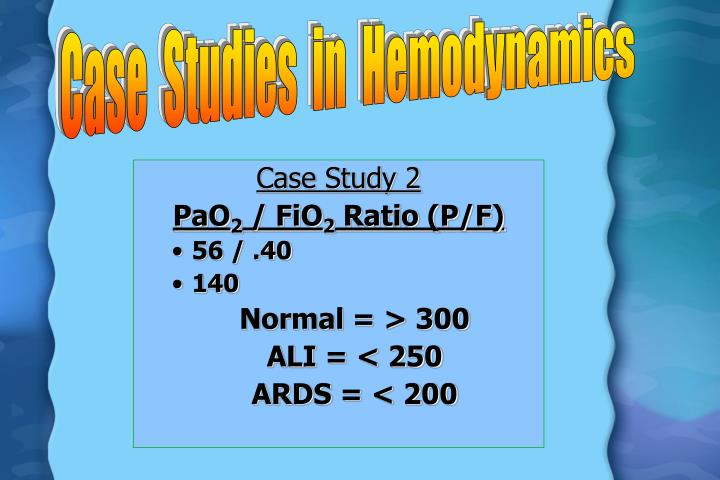 Case  Studies  in  Hemodynamics