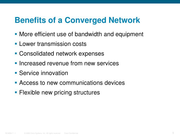 Benefits of a Converged Network