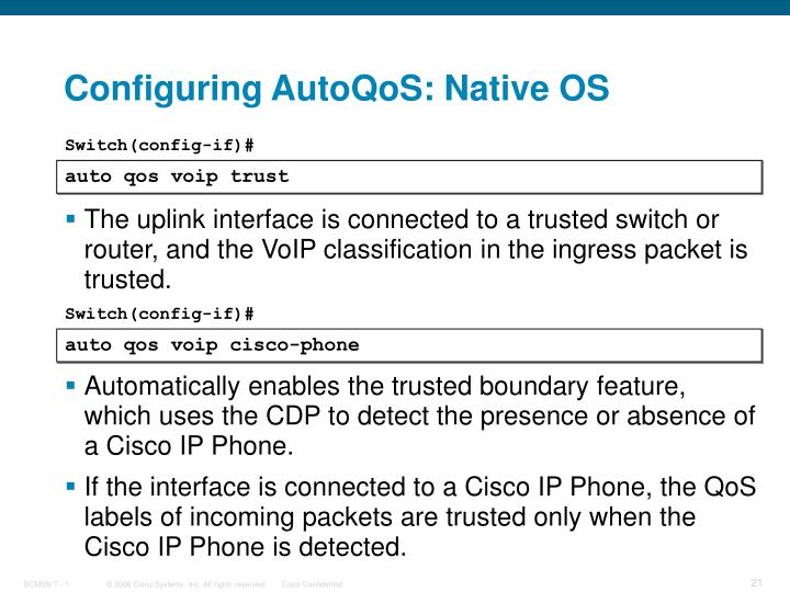 Configuring AutoQoS: Native OS