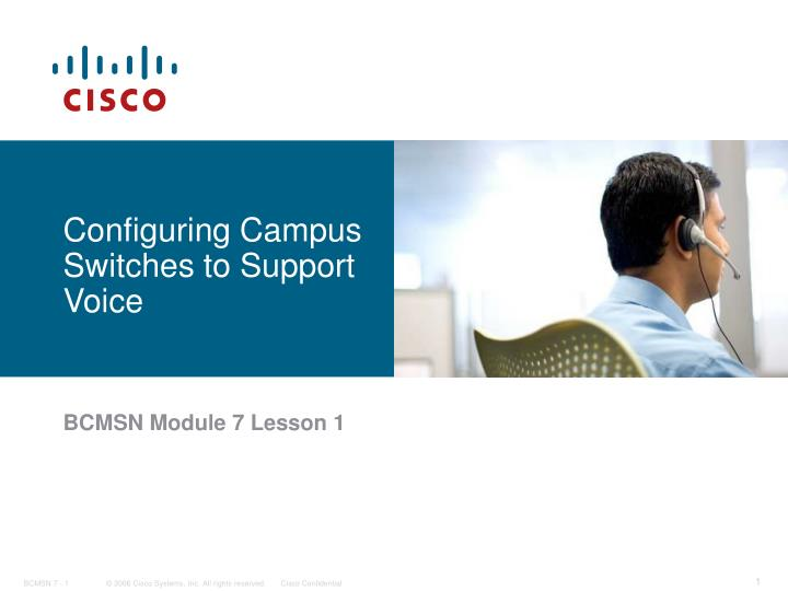 Configuring campus switches to support voice