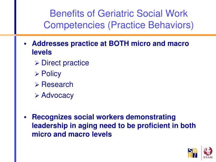 Benefits of Geriatric Social Work Competencies (Practice Behaviors)