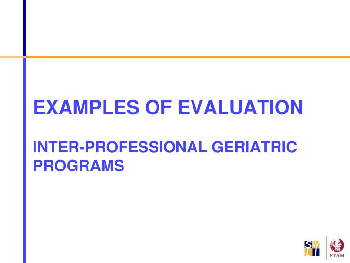 EXAMPLES OF EVALUATION