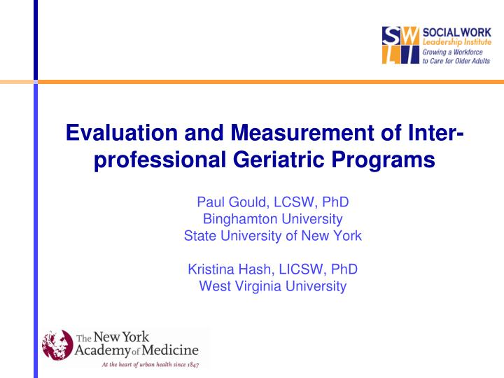 Evaluation and Measurement of Inter-professional Geriatric Programs