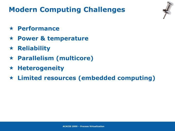 Modern Computing Challenges