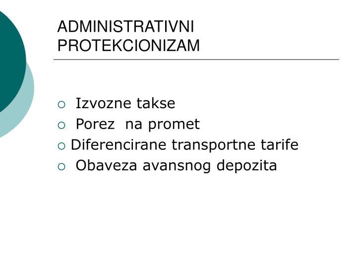 ADMINISTRATIVNI PROTEKCIONIZAM