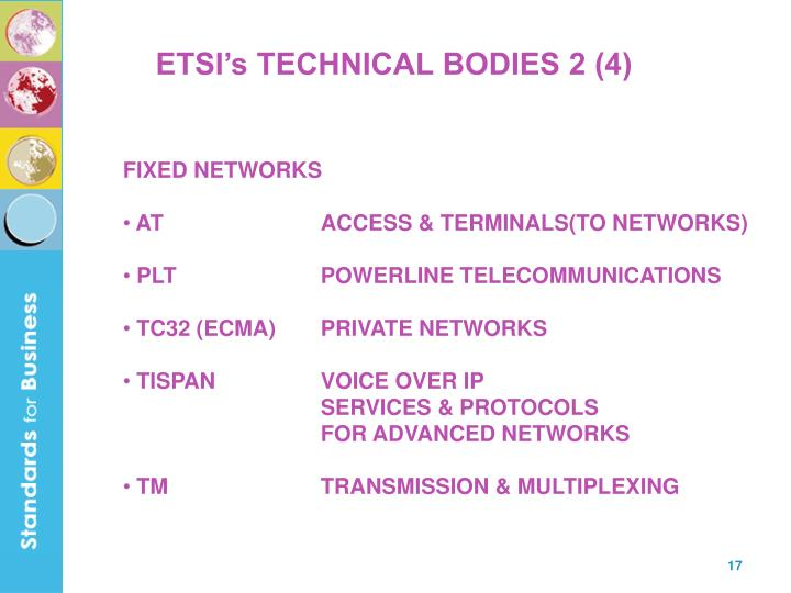 ETSI's TECHNICAL BODIES 2 (4)