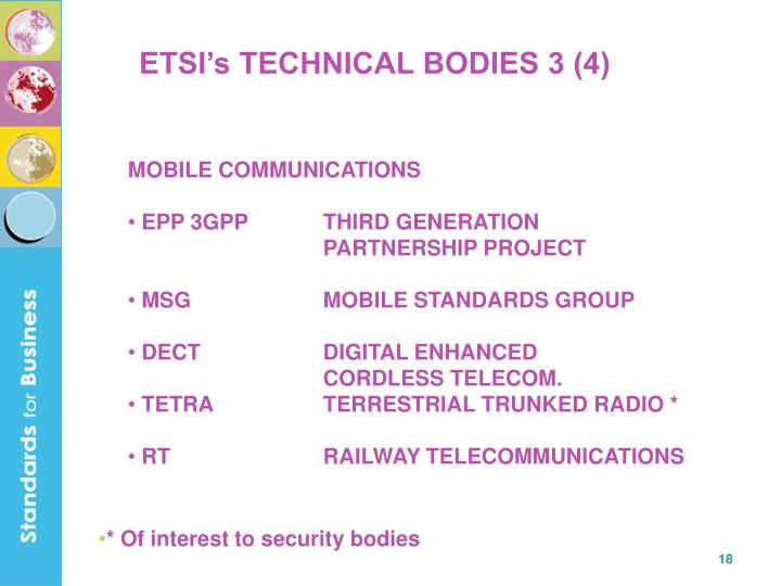 ETSI's TECHNICAL BODIES 3 (4)