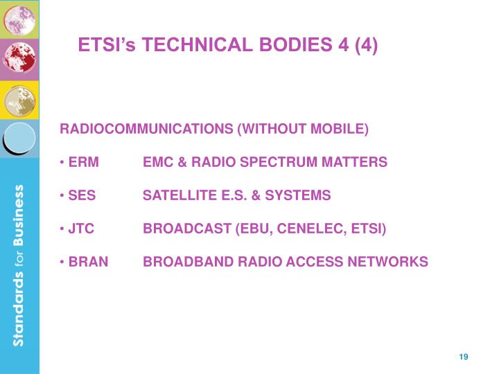 ETSI's TECHNICAL BODIES 4 (4)