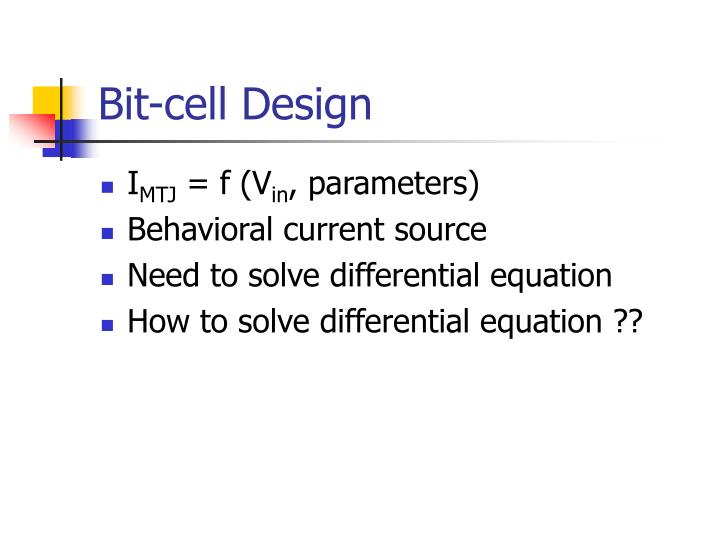 Bit-cell Design