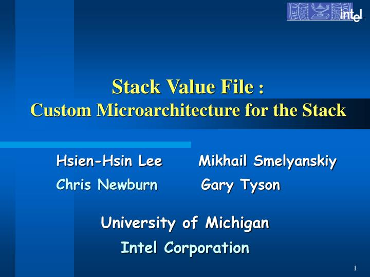 stack value file custom microarchitecture for the stack