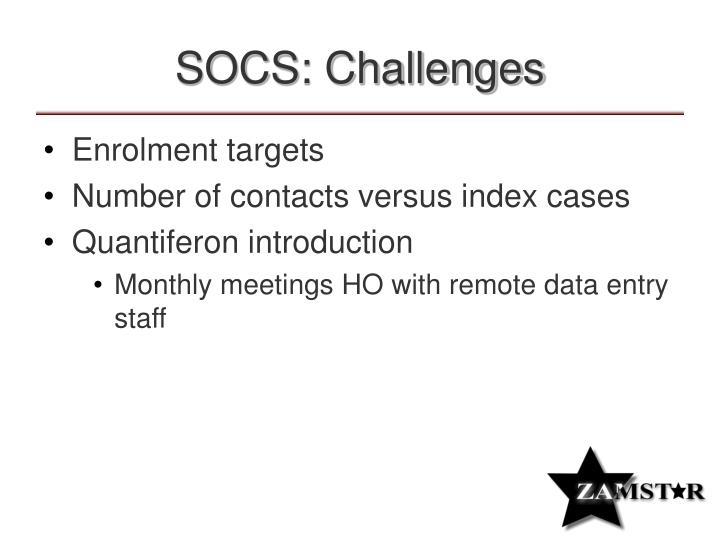 SOCS: Challenges