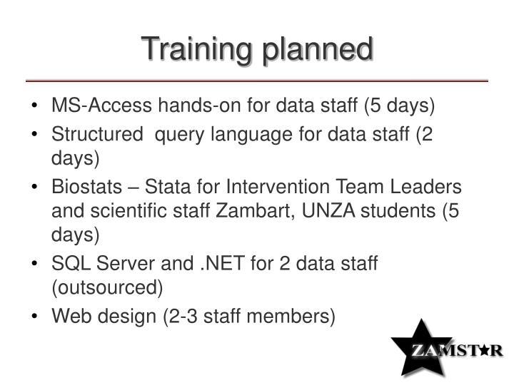 Training planned