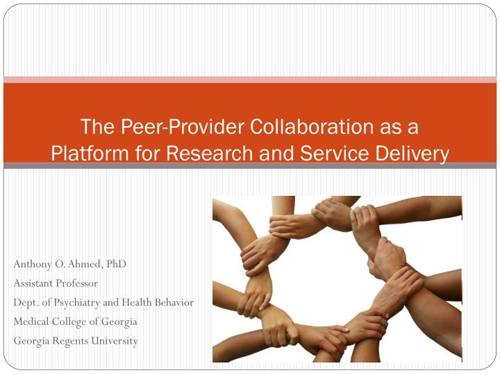 The peer provider collaboration as a platform for research and service delivery