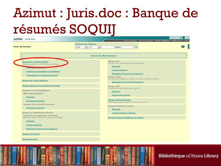 Azimut : Juris.doc : Banque de résumés SOQUIJ