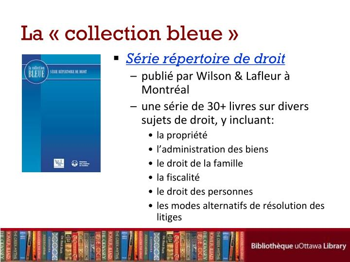 La « collection bleue »