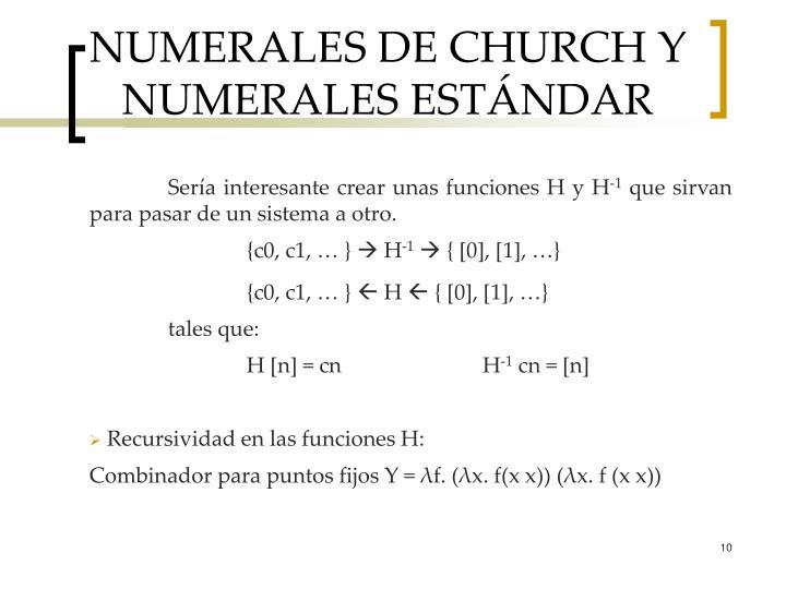 NUMERALES DE CHURCH Y NUMERALES ESTÁNDAR