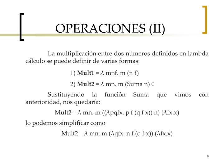 OPERACIONES (II)