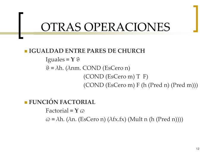 OTRAS OPERACIONES