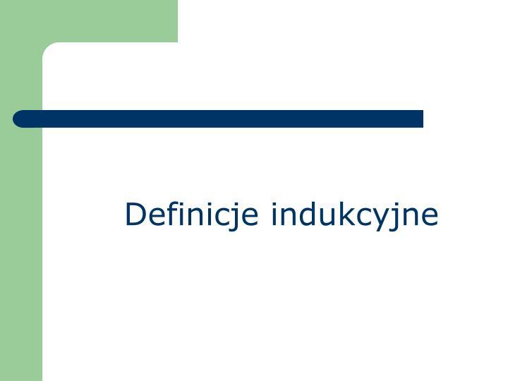 Definicje indukcyjne