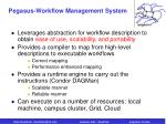 pegasus workflow management system