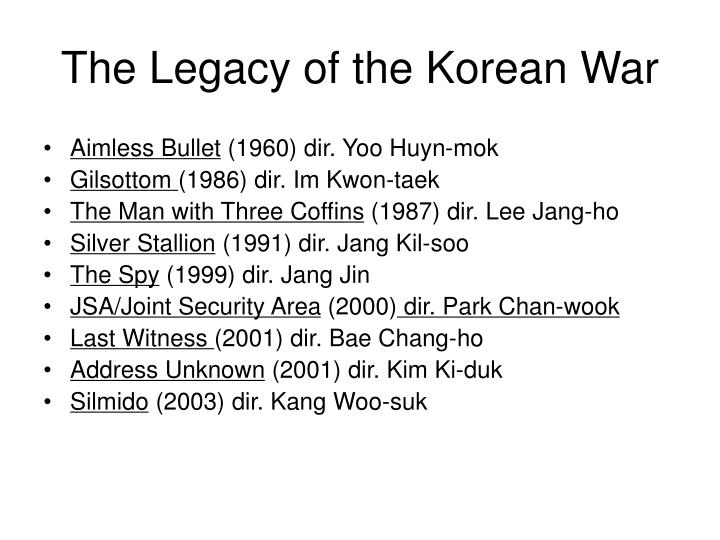 The Legacy of the Korean War