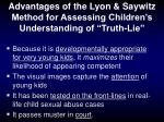 advantages of the lyon saywitz method for assessing children s understanding of truth lie