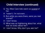 child interview continued