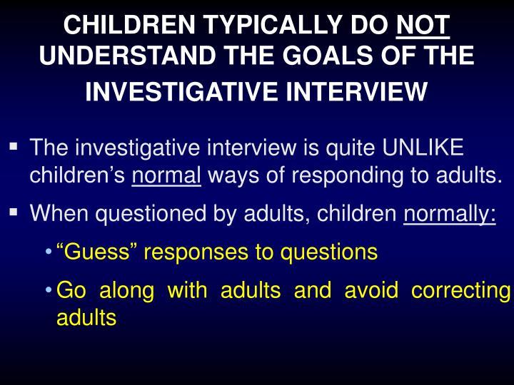 CHILDREN TYPICALLY DO