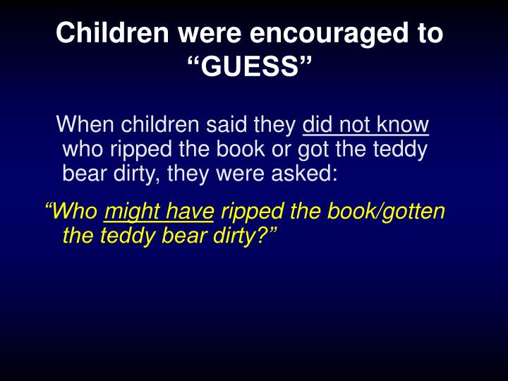 "Children were encouraged to ""GUESS"""