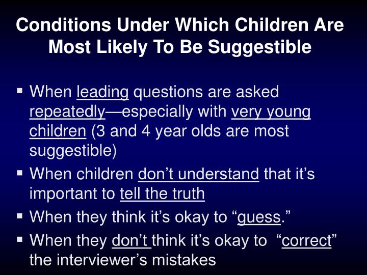 Conditions Under Which Children Are Most Likely To Be Suggestible