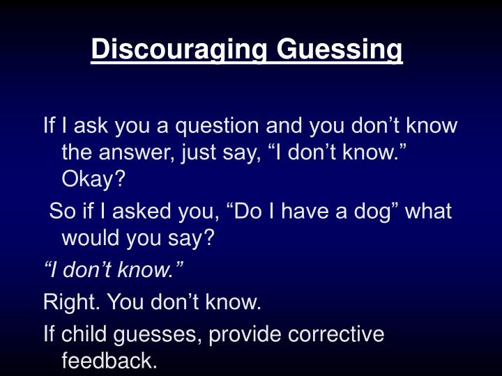 Discouraging Guessing
