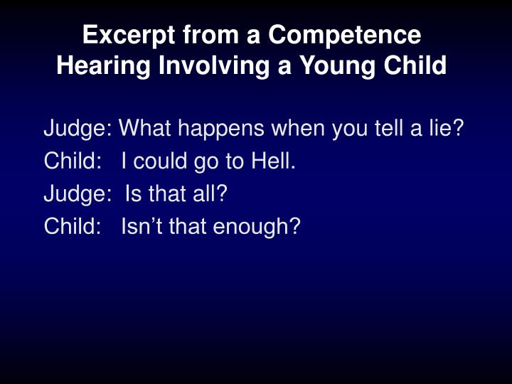 Excerpt from a Competence Hearing Involving a Young Child