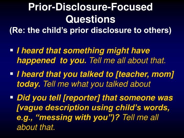 Prior-Disclosure-Focused Questions