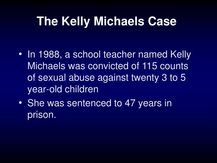 The Kelly Michaels Case