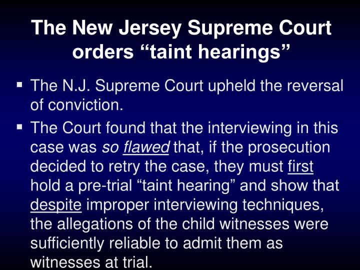 "The New Jersey Supreme Court orders ""taint hearings"""