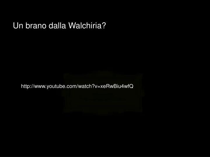 Un brano dalla Walchiria?
