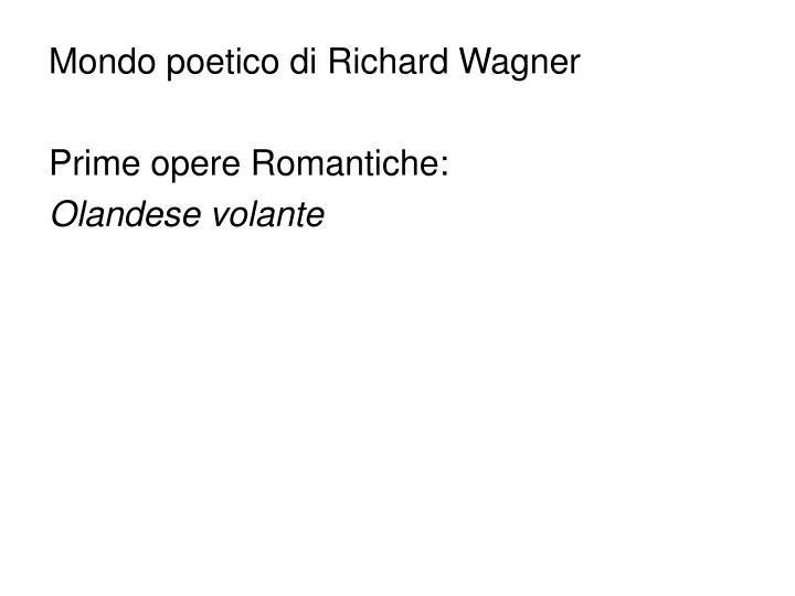 Mondo poetico di Richard Wagner