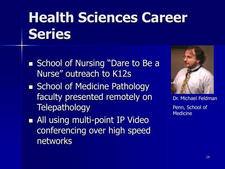 Health Sciences Career Series