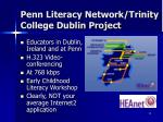 penn literacy network trinity college dublin project
