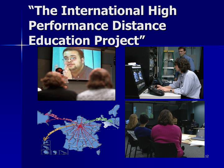 """The International High Performance Distance Education Project"""