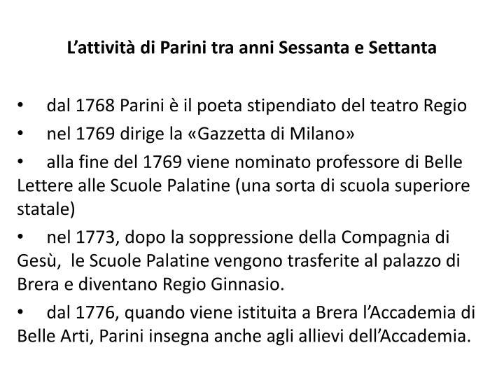 L'attività di Parini tra anni Sessanta e Settanta