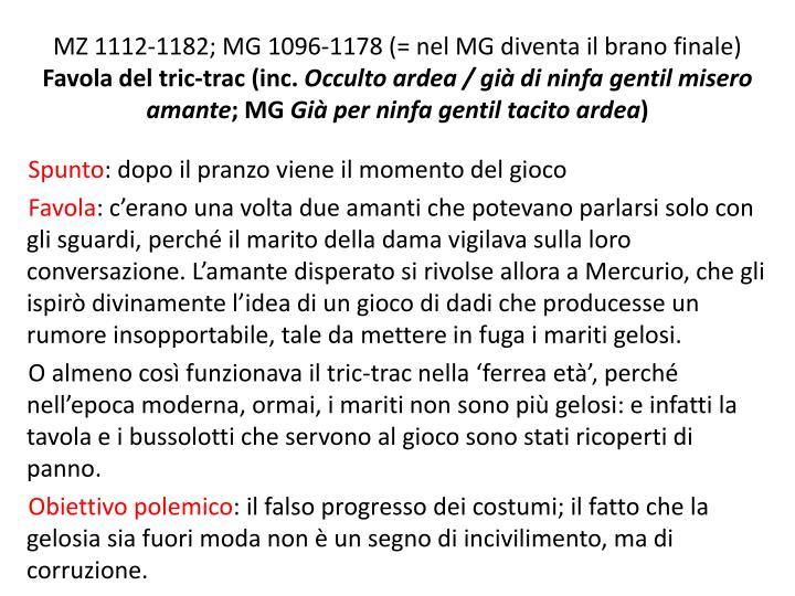 MZ 1112-1182; MG 1096-1178 (= nel MG diventa il brano finale)