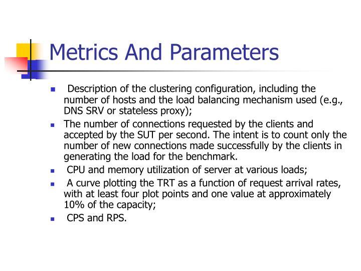 Metrics And Parameters
