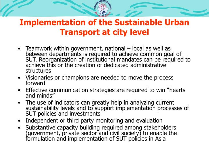 Implementation of the Sustainable Urban Transport at city level