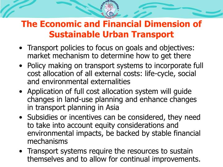 The Economic and Financial Dimension of Sustainable Urban Transport