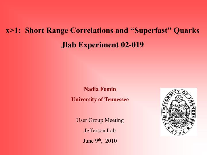 "X>1:  Short Range Correlations and ""Superfast"" Quarks"