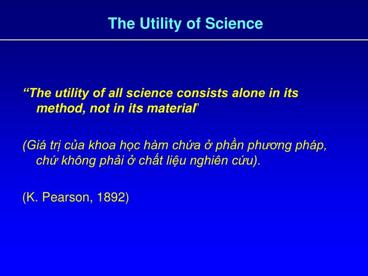 The utility of science